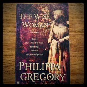 The Wise Woman by Phillipa Gregory